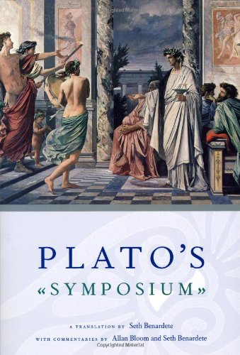 Plato's Symposium: A Translation by Seth Benardete with...