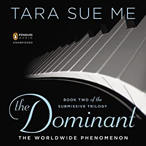 The Dominant: The Submissive Trilogy, Book 2 | [Tara Sue Me]