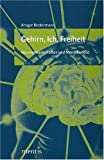 img - for Gehirn, Ich, Freiheit book / textbook / text book