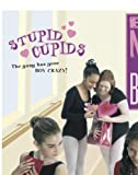 Stupid Cupids (Bad News Ballet)
