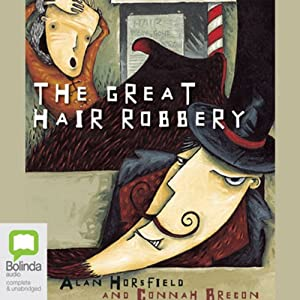 Great Hair Robbery, Plus Three More Audiobook