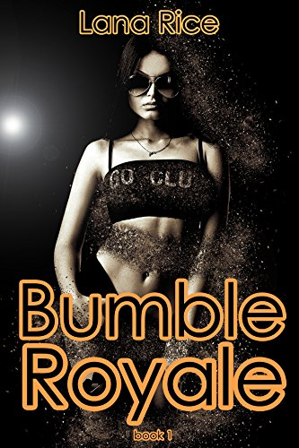 bumble-royale-day-one-of-the-bimbo-royale-games-dont-get-too-wet-english-edition