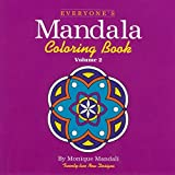 img - for Everyone's Mandala Coloring Book (Volume 2) by Mandali, Monique (2001) Paperback book / textbook / text book
