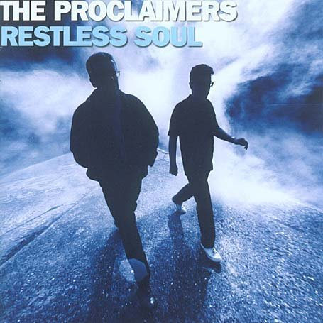 The Proclaimers - Restless Soul - Zortam Music