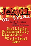 img - for Jekyll on Trial: Multiple Personality Disorder and Criminal Law book / textbook / text book