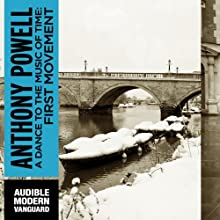 A Dance to the Music of Time: First Movement (       UNABRIDGED) by Anthony Powell Narrated by Simon Vance