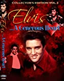 Elvis, A Generous Heart Vol. 2