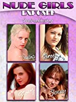 Nude Girls Exposed - Meet Tatyana, Bree, Stacy, and Jenny