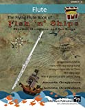 img - for The Flying Flute Book of Fish 'n' Ships: Shanties, Hornpipes, and Sea Songs. 38 fun sea-themed pieces arranged especially for flute players of grade 1-4 standard. All in easy keys. book / textbook / text book
