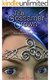 The Gossamer Crown: Book One of The Gossamer Sphere