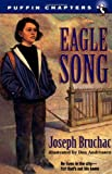 Eagle Song (Puffin Chapters) (0141301694) by Bruchac, Joseph