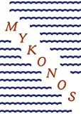 img - for Mykonos - A Fold Out Guide book / textbook / text book