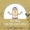 Der Weg vom Ich zum Selbst (Golden Classics) Hörspiel von Kurt Tepperwein Gesprochen von: Kurt Tepperwein