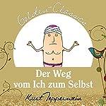 Der Weg vom Ich zum Selbst (Golden Classics) | Kurt Tepperwein