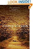 Compulsion (Heirs of Watson Island Book 1)
