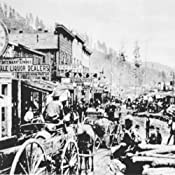 Audio Journeys: The Wild West Town of Deadwood, South Dakota | [Patricia L. Lawrence]