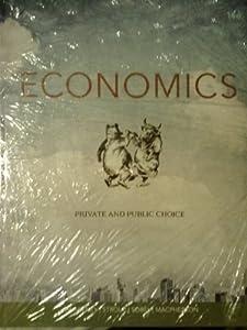 Economics: Private and Public Choice, 14th Edition