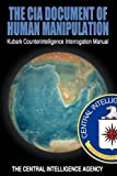 The CIA Document of Human Manipulation: Kubark Counterintelligence Interrogation Manual