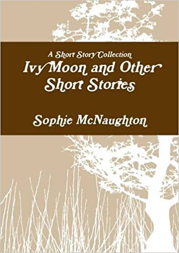 Ivy Moon & Other Short Stories – Amazon Books