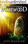 The Wretched of Muirwood (Legends of...