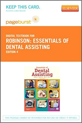 Essentials of Dental Assisting - Elsevier eBook on VitalSource (Retail Access Card), 4e written by Debbie S. Robinson CDA  MS