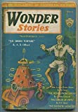 [Pulp magazine]: Wonder Stories -- March 1931, Volume 2, Number 10