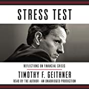 Stress Test: Reflections on Financial Crises | [Timothy F. Geithner]