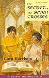 The Secret of the Seven Crosses (Drumshee Timeline Series Book 2)