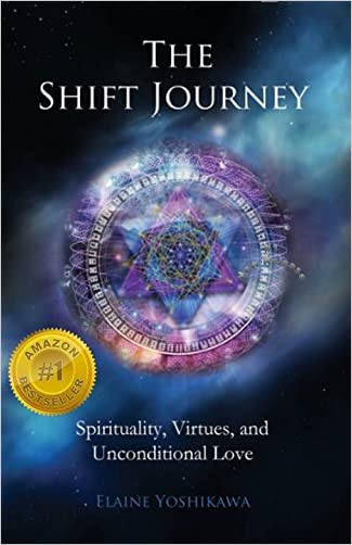 The Shift Journey: Spirituality, Virtues, and Unconditional Love