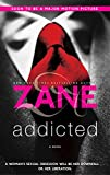 Zanes Addicted: A Novel