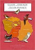 echange, troc Bruno Dubrac, Serge Nicolle, Hervé Michel - Guide des oiseaux d'Ile-de-France