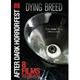 Dying Breed (After Dark Horrorfest III) ~ Leigh Whannell