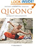 Instant Health: The Shaolin Qigong Wo...