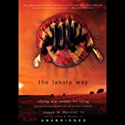The Lakota Way: Stories and Lessons for Living | [Joseph M. Marshall]