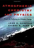 img - for Atmospheric Chemistry and Physics: From Air Pollution to Climate Change book / textbook / text book
