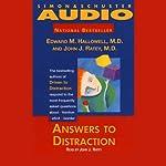 Answers to Distraction | Edward M. Hallowell,John J. Ratey