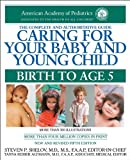 img - for Caring for Your Baby and Young Child: Birth to Age 5 book / textbook / text book