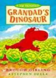 img - for Grandad's Dinosaur (I am Reading) by Brough Girling (1997-09-01) book / textbook / text book