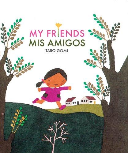 My Friends (Bilingual)