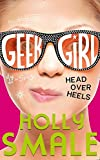 img - for Head Over Heels (Geek Girl, Book 5) book / textbook / text book