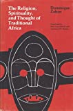 img - for Religion, Spirituality and Thought of Traditional Africa book / textbook / text book