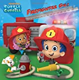 Firefighter Gil! (Bubble Guppies) (Pictureback(R))