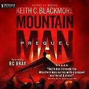 Mountain Man: Prequel   [Keith C. Blackmore]