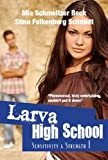img - for Larva High School 1, Sensitivity & Strength book / textbook / text book