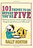 """101 Things to Do Before You're Five"" av Sally Norton"