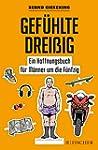 Gef�hlte Drei�ig - Ein Hoffnungsbuch...