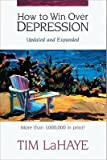 img - for How to Win Over Depression   [HT WIN OVER DEPRESSION REV] [Paperback] book / textbook / text book