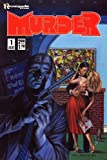 img - for MURDER # 1-3 Complete Anthology Series (MURDER (1986 RENEGADE)) book / textbook / text book