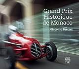 echange, troc Giacomo Bretzel - Grand Prix de Monaco Historique