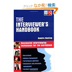 The Interviewer's Handbook: Successful Interviewing Techniques for the Workplace